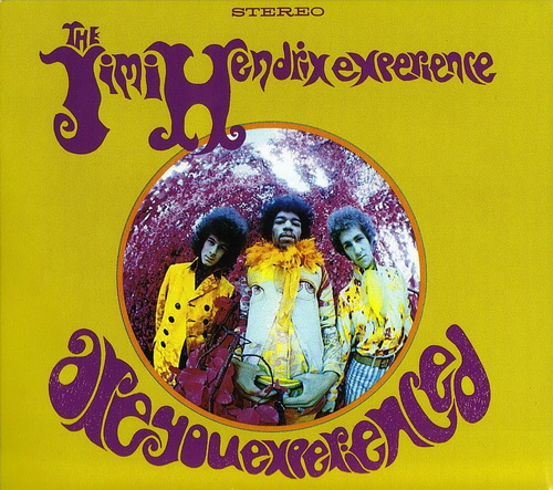 Are You Experienced (2010 Remaster)