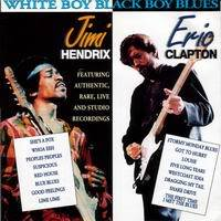 Jimi Hendrix and Eric Clapton - White Boy Black Boy Blues